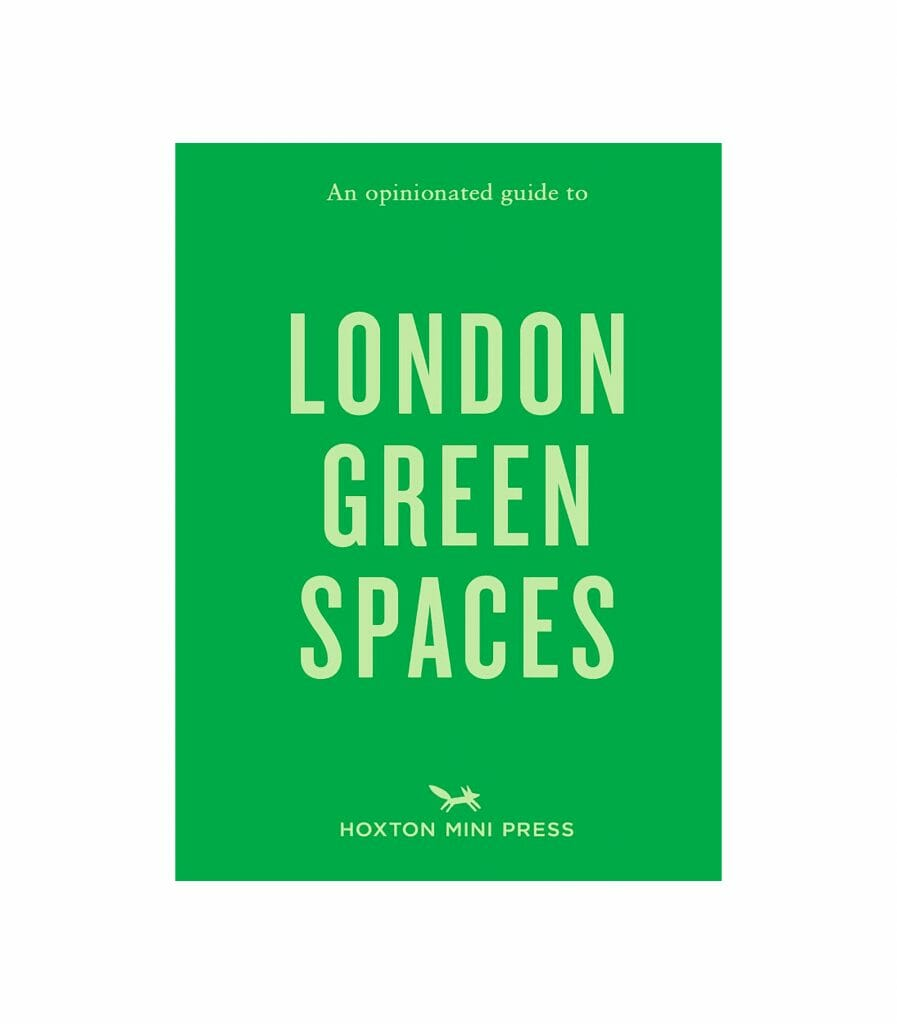 an-opinionated-guide-to-london-green-spaces-book